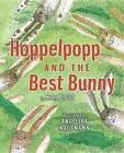 Hoppelpopp and the Best Bunny by Mira Lobe (Hardback, 2015)