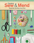Practical Sew & Mend: Essential Mending Know-How by Joan Gordon (Paperback, 2016)