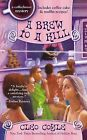 A Brew to a Kill by Cleo Coyle (Paperback / softback, 2013)