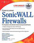 Configuring SonicWALL Firewalls by Dan Bendell (Paperback, 2006)