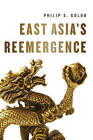 East Asia's Reemergence by Philip S. Golub (Paperback, 2016)