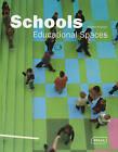 Schools: Educational Spaces by Sibylle Kramer (Hardback, 2009)