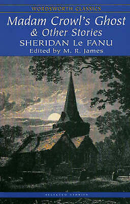 1 of 1 - Madam Crowl's Ghost and Other Stories (Wordsworth Classics), Sheridan Le Fanu, V