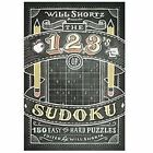 Will Shortz Presents the 1, 2, 3s of Sudoku : 200 Easy to Hard Puzzles (2012, Paperback)