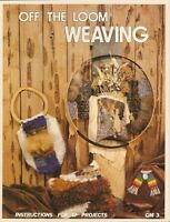 Off The Loom Weaving Pattern Instruction Book 17 Projects 1977 Wall Hangings