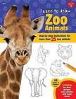 Learn to Draw Zoo Animals: Step-By-Step Instructions for More Than 25 Popular Animals by Walter Foster Creative Team (Hardback, 2016)
