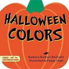 Halloween Colors by Barbara Barbieri McGrath (Board book, 2016)