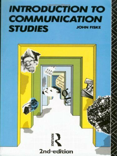 Introduction to Communication Studies (Studies in Culture & Communication) By J