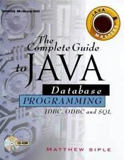 The Complete Guide to Java Database Programming with FDBC McGraw Hill, Siple, M