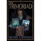 The Trimoriad by Michael a Rothman (Paperback / softback, 2013)