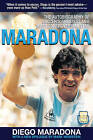 Maradona: The Autobiography of Soccer's Greatest and Most Controversial Star by Diego Armando Maradona (Paperback / softback)