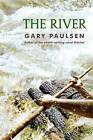The River by Gary Paulsen (Paperback / softback, 2012)