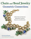 Chain and Bead Jewelry Geometric Connections: A New Angle on Creating Dimensional Earrings, Bracelets, and Necklaces by Scott David Plumlee (Paperback, 2011)