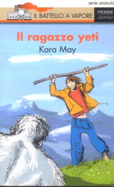 Il ragazzo Yeti di Kara May ISBN 9788838436734