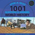 Spin-a-quiz 1001 Questions and Answers World History by Parragon (Hardback, 2009)