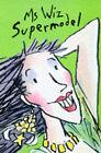 Ms Wiz Supermodel by Terence Blacker (Paperback, 1998)