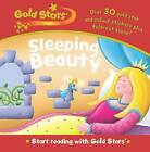 Gold Stars Start Reading: Sleeping Beauty by Parragon (Hardback, 2007)