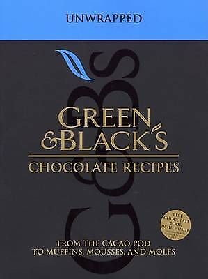 Green & Black's Chocolate Recipes: From the Cacao Pod to Muffins, Mousses and