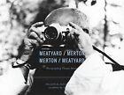 Meatyard / Merton: Photographing Thomas Merton by Thomas Merton (Paperback, 2014)