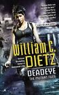 Mutant Files: Deadeye 1 by William C. Dietz (2015, Paperback)