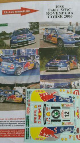 DECALS 1//43 REF 1088 SKODA FABIA WRC ROVANPERA TOUR DE CORSE 2006 RALLYE RALLY