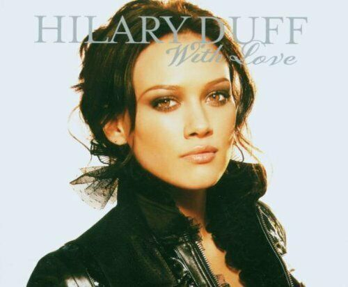 Hilary Duff With love (2007)  [Maxi-CD]