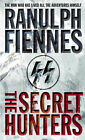 The Secret Hunters by Sir Ranulph Fiennes (Paperback, 2002)