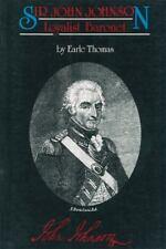 Sir John Johnson : Loyalist Baronet by Earle Thomas (1986, Paperback)