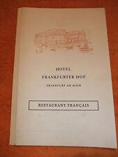 Speisekarte Steigenberger Hotel Frankfurter Hof Frankfurt Main Restaur. Francais