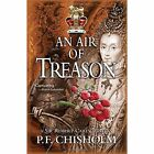 An Air of Treason by P. F. Chisholm (Paperback, 2014)