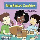 Nia Bakes Cookies by Sara E Hoffmann (Paperback / softback, 2013)