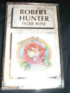 Robert-Hunter-CASSETTE-Tiger-Rose-NEW