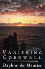 Vanishing Cornwall by Daphne Du Maurier (Paperback, 1972)