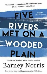 Norris-Barney-Five-Rivers-Met-on-a-Wooded-Plain-Like-New-Paperback