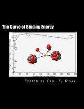 The Curve of Binding Energy : The Energy of Fission and Fusion by Edited by...