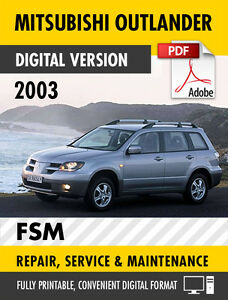 2003 mitsubishi outlander factory service repair manual workshop rh ebay com Install Valve Cover 2003 Outlander Install Valve Cover 2003 Outlander