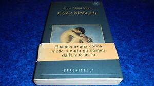 ANNA-MARIA-MORI-CIAO-MASCHI-FRASSINELLI-1994-PRIMA-EDIZIONE-ASSOLUTA-OTTIMALE