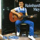 Die Zwolfte 0724382225621 by Reinhard Mey CD
