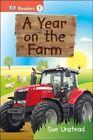 A Year on the Farm by Sue Unstead (Hardback, 2015)