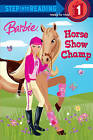 Horse Show Champ by Jessie Parker (Hardback, 2009)