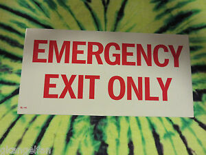 "SELF-ADHESIVE VINYL ""EMERGENCY EXIT ONLY"" SIGN 6"" X 12"" NEW"