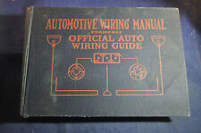 1919 Automotive Wiring Manual (All wiring diagrams 1912-1919)