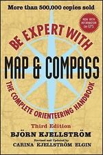 Be Expert with Map and Compass by Bjorn Kjellstrom and Carina Kjellstrom Elgin (2009, Paperback)
