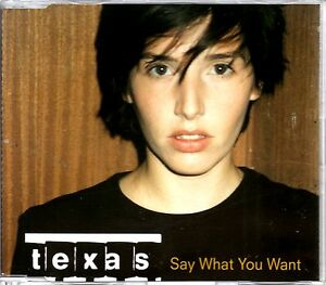 TEXAS-SAY-WHAT-YOU-WANT-4-TRACK-CD-SINGLE-MINT