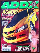 ADDX n°50 du 11/2005; Aciiide ! Mitsu Evo 8 VeilSide/ VW Beetle Brice By Charlie