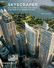 Skyscraper: Designs of the Recent Past and for the Near Future by William Pedersen, Eric Howeler (Paperback, 2003)