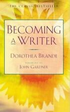Becoming a Writer by Brande, Dorothea