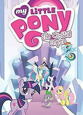 My Little Pony: The Crystal Empire by Various