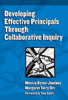 Developing Effective Principals Through Collaborative Inquiry by Monica Byrne-Jimenez, Margaret Terry Orr (Paperback, 2007)