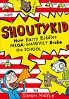 How Harry Riddles Mega-Massively Broke the School by Simon Mayle (Paperback, 2015)